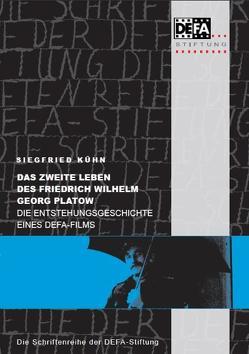 Das zweite Leben des Friedrich Wilhelm Georg Platow von Kühn,  Siegfried, Morsbach,  Helmut