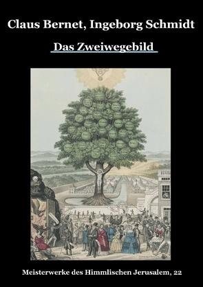 Das Zweiwegebild von Bernet,  Claus, Schmidt,  Ingeborg