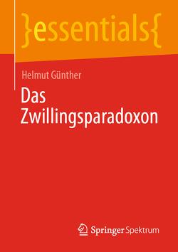 Das Zwillingsparadoxon von Günther,  Helmut