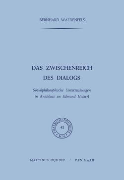 Das Zwischenreich des Dialogs von Waldenfels,  B.