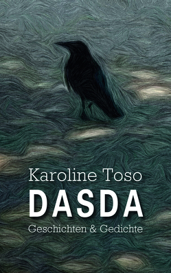 DASDA von Toso,  Karoline