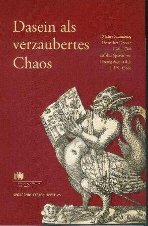 Dasein als verzaubertes Chaos von Feuerstein-Herz,  Petra