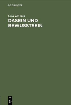 Dasein und Bewusstsein von Janssen,  Otto
