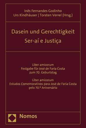 Dasein und Gerechtigkeit – Ser-aí e Justiça von Godinho,  Ines Fernandes, Kindhäuser,  Urs, Verrel,  Torsten