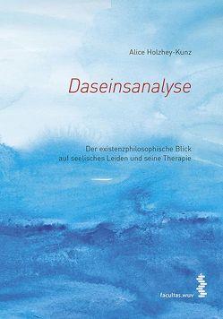 Daseinsanalyse von Holzhey-Kunz,  Alice