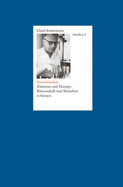 Daseinsanalyse. Schriften 2 von Sonnemann,  Ulrich