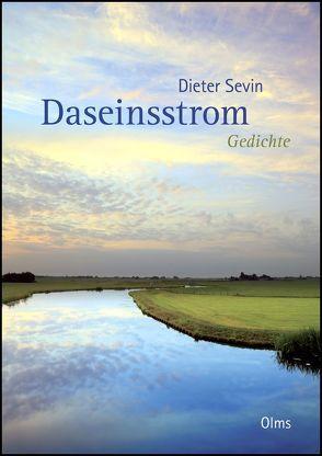 Daseinsstrom von Sevin,  Dieter