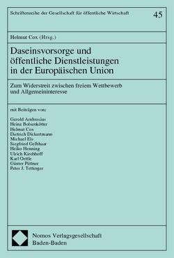 Daseinsvorsorge und öffentliche Dienstleistungen in der Europäischen Union von Cox,  Helmut