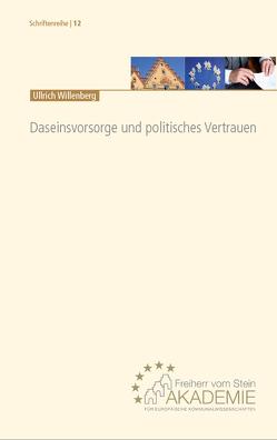 Daseinsvorsorge und politisches Vertrauen von Ulrich,  Willenberg