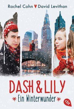 Dash & Lily von Cohn,  Rachel, Levithan,  David, Ott,  Bernadette