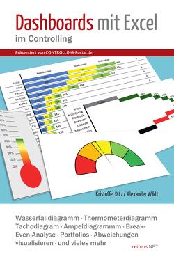 Dashboards mit Excel im Controlling von Ditz,  Kristoffer, Wildt,  Alexander