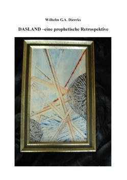 Dasland von Diercks,  Wilhelm G.A.