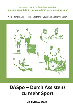 DASpo – Durch Assistenz zu mehr Sport von Anneken,  Volker, Heitzer,  Jonas, Sauerland,  Katharina, Tillmann,  Vera