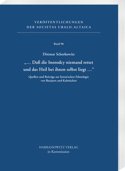 '… Daß die <i>Inorodcy</i> niemand rettet und das Heil bei ihnen selbst liegt …' von Schorkowitz,  Dittmar
