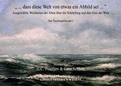 """"""" … dass diese Welt von etwas ein Abbild sei …"""" von Kant,  Immanuel, Petersen,  Hans-Christian, Platon, Schlote,  Gina, Schopenhauer,  Arthur, von Goethe,  Johann Wolfgang"""
