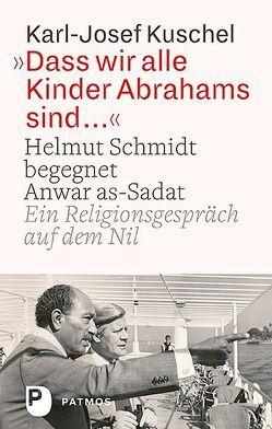 Dass wir alle Kinder Abrahams sind … von Kuschel,  Karl-Josef