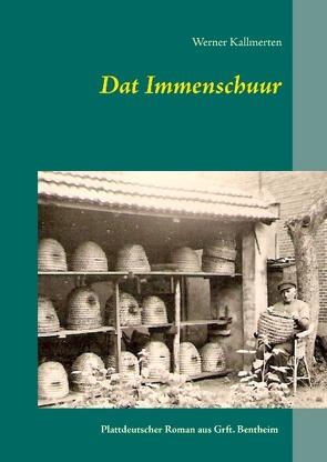Dat Immenschuur von Kallmerten,  Werner