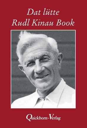 Dat lütte Rudl Kinau Book von Kinau,  Hinnik, Kinau,  Rudolf, Kinau,  Ulli