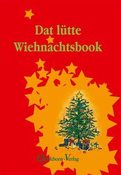 Dat lütte Wiehnachtsbook von Scheller,  Gesche