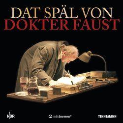 Dat Späl von Dokter Faust von Fritz-Reuter-Bühne,  Schauspieler