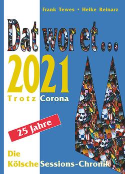 Dat wor et… 2021 von Reinarz,  Heike, Tewes,  Frank