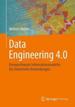 Data Engineering 4.0 von Weber,  Herbert