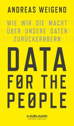 Data for the People von dos Santos,  Andreas Simon, Weigend,  Andreas
