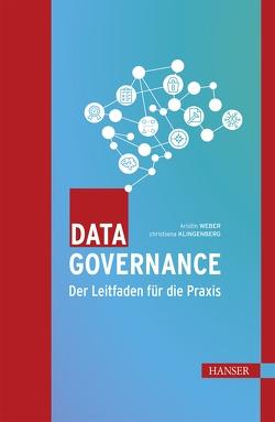 Data Governance von Klingenberg,  Christiana, Weber,  Kristin