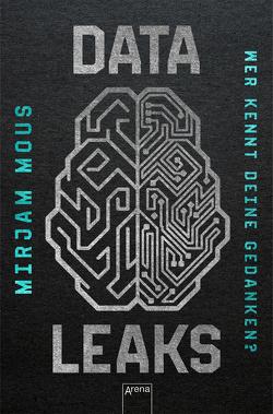Data Leaks (2). Wer kennt deine Gedanken? von Kiefer,  Verena, Mous,  Mirjam
