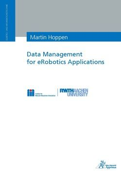 Data Management for eRobotics Applications von Hoppen,  Martin