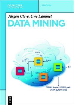 Data Mining von Cleve,  Jürgen, Lämmel,  Uwe