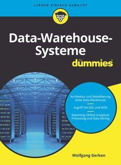 Data-Warehouse-Systeme für Dummies von Gerken,  Wolfgang