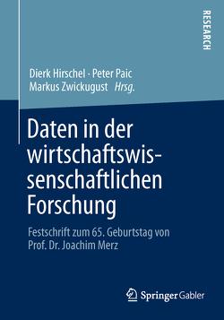 Daten in der wirtschaftswissenschaftlichen Forschung von Hirschel,  Dierk, Paic,  Peter, Zwick,  Markus
