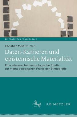 Daten-Karrieren und epistemische Materialität von Meier zu Verl,  Christian