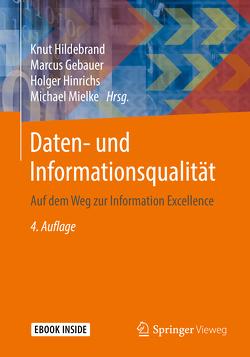 Daten- und Informationsqualität von Gebauer,  Marcus, Hildebrand,  Knut, Hinrichs,  Holger, Mielke,  Michael