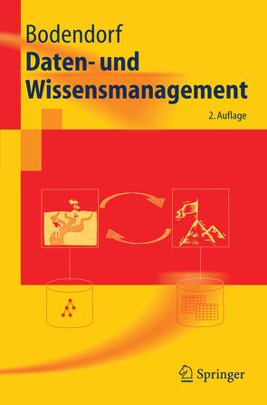 Daten- und Wissensmanagement von Bodendorf,  Freimut
