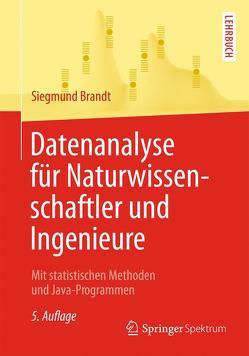 Datenanalyse für Naturwissenschaftler und Ingenieure von Brandt,  Siegmund, Schumacher,  Markus