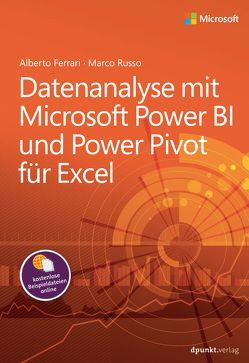 Datenanalyse mit Microsoft Power BI und Power Pivot für Excel von Ferrari,  Alberto, Gronau,  Volkmar, Russo,  Marco