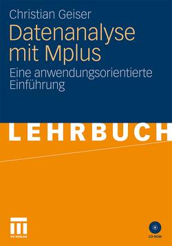 Datenanalyse mit Mplus von Geiser,  Christian