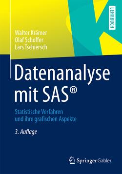 Datenanalyse mit SAS® von Krämer,  Walter, Schoffer,  Olaf, Tschiersch,  Lars