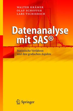 Datenanalyse mit SAS© von Krämer,  Walter, Schoffer,  Olaf, Tschiersch,  Lars