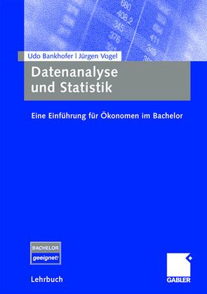 Datenanalyse und Statistik von Bankhofer,  Udo, Vogel,  Jürgen