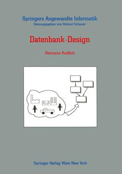 Datenbank-Design von Kudlich,  Hermann