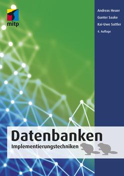 Datenbanken von Saake,  Gunter, Sattler,  Kai-Uwe