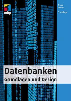 Datenbanken von Geisler,  Frank