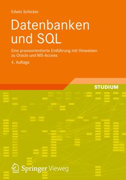 Datenbanken und SQL von Schicker,  Edwin