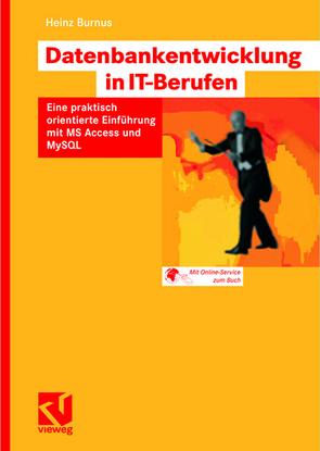 Datenbankentwicklung in IT-Berufen von Burnus,  Heinz