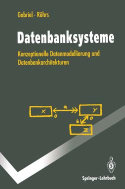 Datenbanksysteme von Gabriel,  Roland, Röhrs,  Heinz-Peter