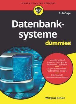 Datenbanksysteme für Dummies von Gerken,  Wolfgang