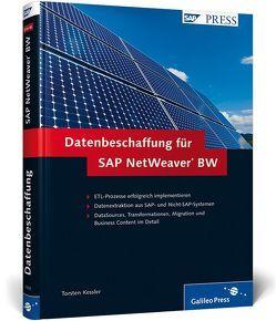 Datenbeschaffung für SAP NetWeaver BW von Kessler,  Torsten